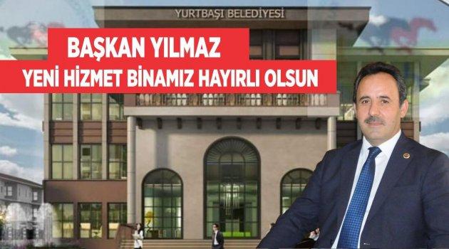 YURTBAŞI'NA MODERN BELEDİYE BİNASI