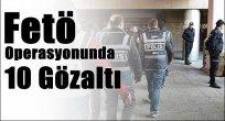 Elazığ'da 10 Kişi Gözaltına Alındı