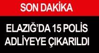 POLİSLERE YÖNELİK OPERASYONLAR ARALIKSIZ SÜRÜYOR